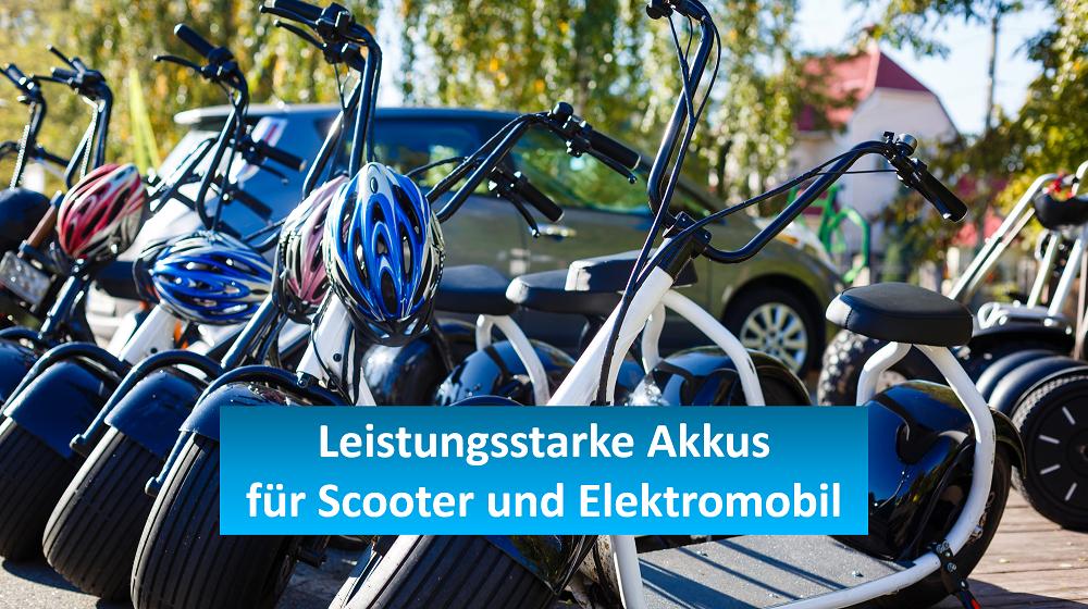 Akkus  für Scooter und Elektromobil